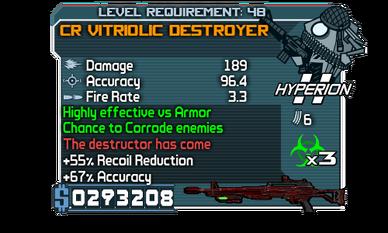 CR Vitriolic Destroyer