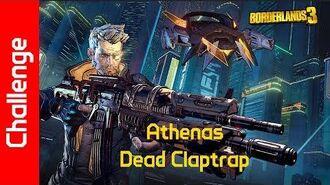 Athenas Challenge Dead Claptrap