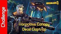Voracious Canopy Challenge Dead Claptrap