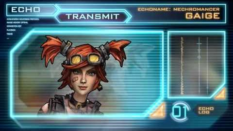 Gaige the Mechromancer Echo Log 01