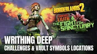 Borderlands 2 Commander Lilith DLC - WRITHING DEEP - All Challenges & Vault Symbols Locations