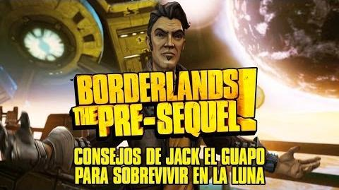 Borderlands The Pre-Sequel! Los consejos de Jack el Guapo