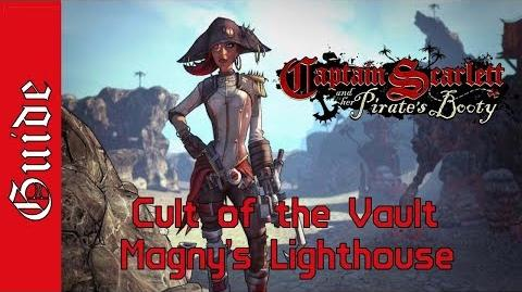 BL2 Magny's Lighthouse Cult of the Vault Guide