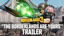 "Borderlands 3 - ""The Borderlands Are Yours"" Trailer"