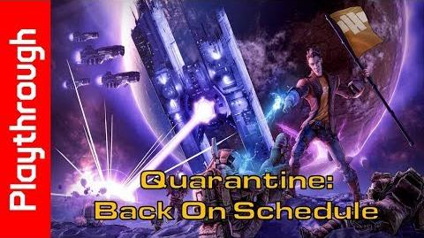 Quarantine Back On Schedule