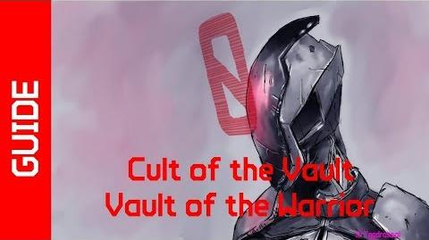 BL2 Vault of the Warrior Cult of the Vault Guide