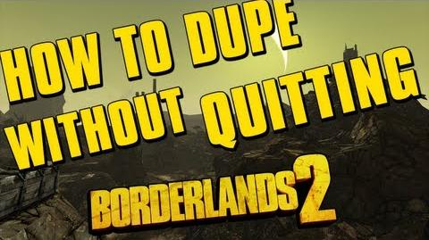 Borderlands 2 - How To Duplicate Weapons Without Quitting