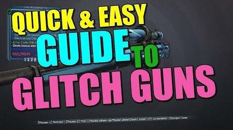 Claptastic Voyage A Guide to Glitch Gun Effects - Borderlands the Handsome Edition