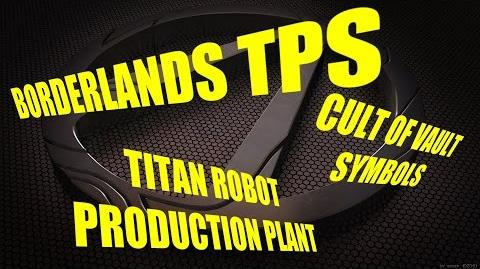 Vault Symbols-Titan robot production plant (Borderlands TPS)