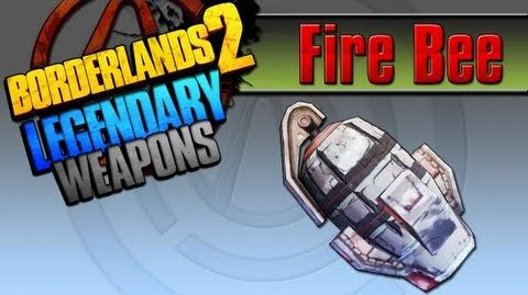 BORDERLANDS 2 *Fire Bee* Legendary Weapons Guide