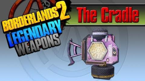 BORDERLANDS 2 *The Cradle* Legendary Weapons Guide