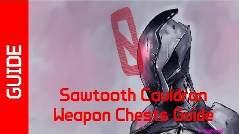 BL2 Sawtooth Cauldron Weapon Chests Guide
