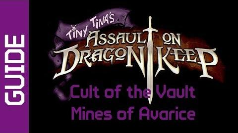 BL2 Mines of Avarice Cult of the Vault Guide