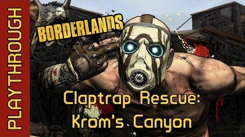 Claptrap Rescue Krom's Canyon