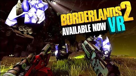 Borderlands 2 VR Now Available