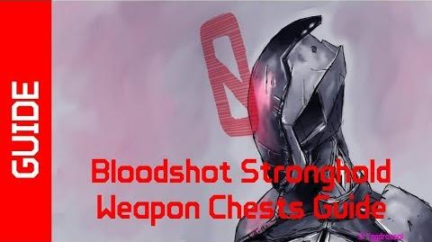 BL2 Bloodshot Stronghold Weapon Chests Guide