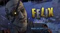 Felix Intro.png