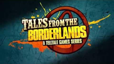 Tales from the Borderlands - Launch Trailer