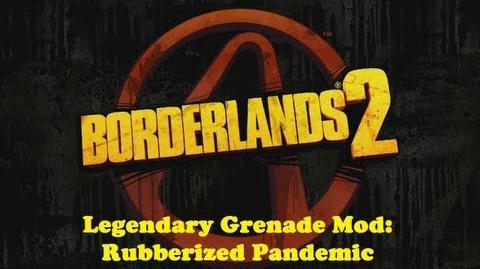 Borderlands 2 - Legendary Grenade Mod Rubberized Pandemic