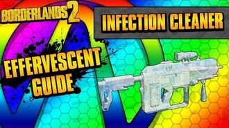Borderlands 2 Infection Cleaner Effervescent Weapon Guide
