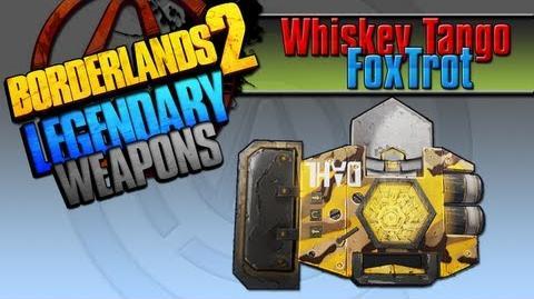 BORDERLANDS 2 *Whiskey Tango Foxtrot* Legendary Weapons Guide