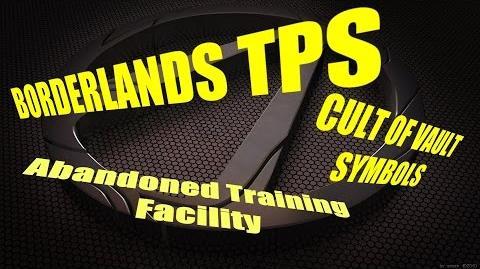 Vault Symbols- Abandoned Training Facility (Borderlands TPS)