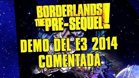 Borderlands The Pre-Sequel -- Demo del E3 2014 Comentada