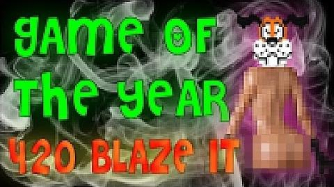 GAME OF THE YEAR 420 BLAZE IT!