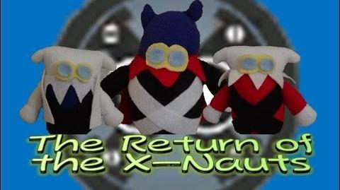 The Return of the X-Nauts