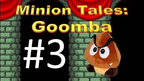 Minion Tales Goomba