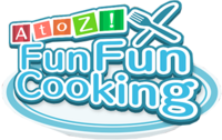 A to Z! Fun Fun Cooking
