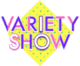 VARIETY SHOW (THRIVE)