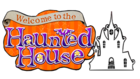 Welcome to the Haunted House