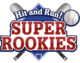 Hit and Run! SUPER ROOKIES
