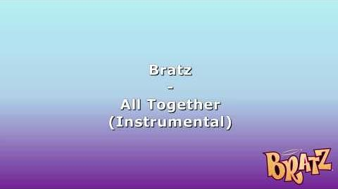 Bratz - All Together (Instrumental)