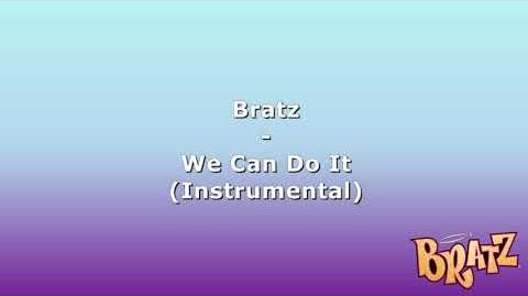 Bratz - We Can Do It (Instrumental)