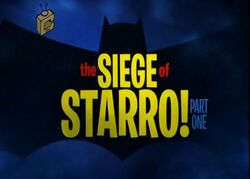 Siege of Starro, Part one