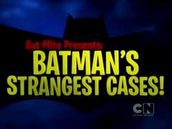 Batman's Strangest Cases!
