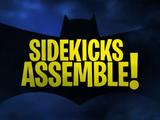 Sidekicks Assemble!