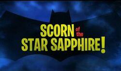 Scorn of the Star Sapphire!
