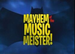 Mayhem of the Music Meister!