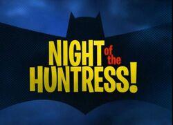 Night of the Huntress!