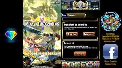 Bonus 3 Comment transférer son compte Brave Frontier sur un autre téléphone très facilement!