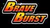 BraveBurst