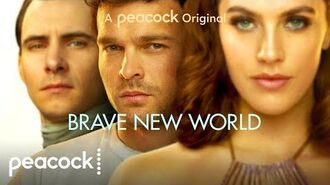Brave New World Official Trailer Peacock