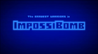 Impossibomb - Title Card