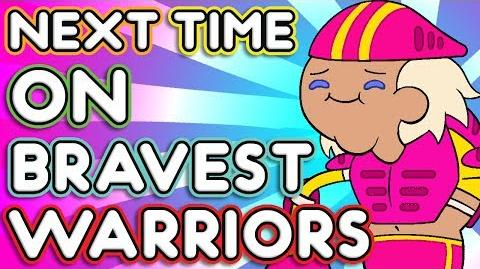 "Next Time on Bravest Warriors - ""The Parasox Pub"" Bravest Warriors Season 2 Ep. 10"