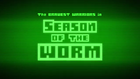 Season of the Worm - Title Card