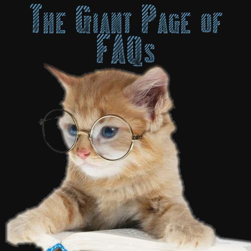 The Giant Page of FAQ | Meowmix Wiki | FANDOM powered by Wikia