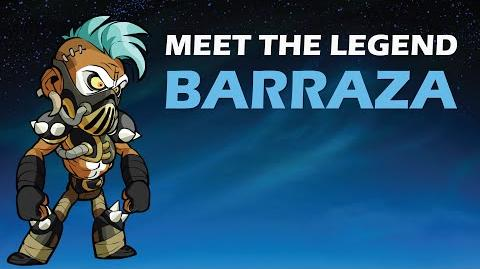 Barraza - Meet The Legend - Legend Walkthrough & Guide